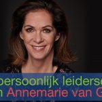 Interview met Annemarie van Gaal over persoonlijk leiderschap